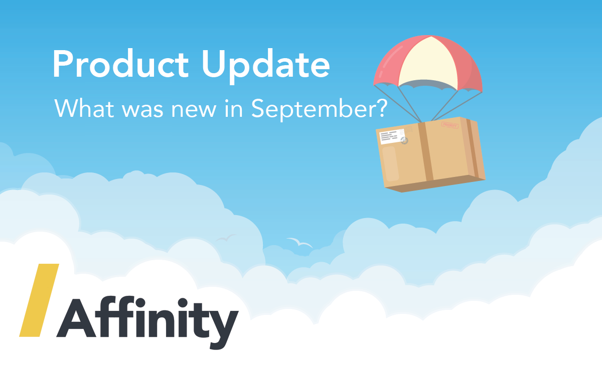 Affinity in September: Financial lock, Supplier Balances Report, and more…